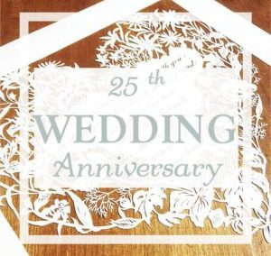 Papercut for a 25th Wedding Anniversary