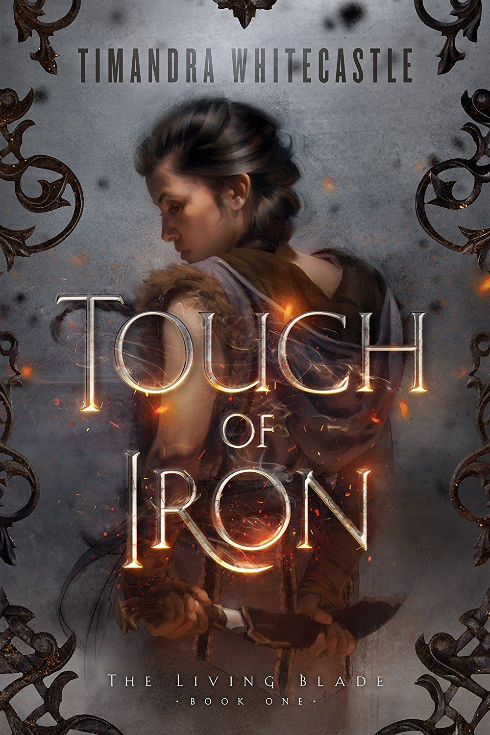 Touch of Iron by Timandra Whitecastle