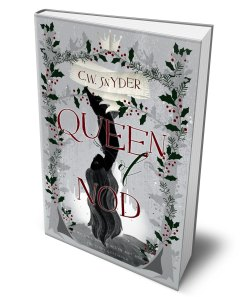 Queen of Nod by C.W. Snyder