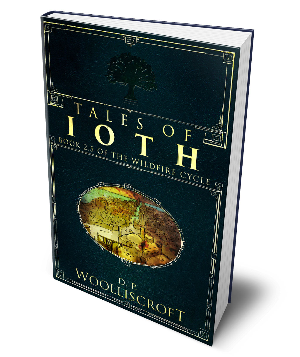 Tales of Ioth by D.P. Woolliscroft
