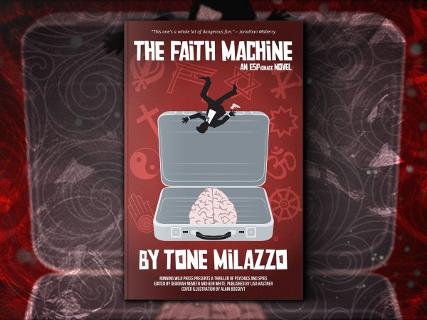 The Faith Machine by Tone Milazzo