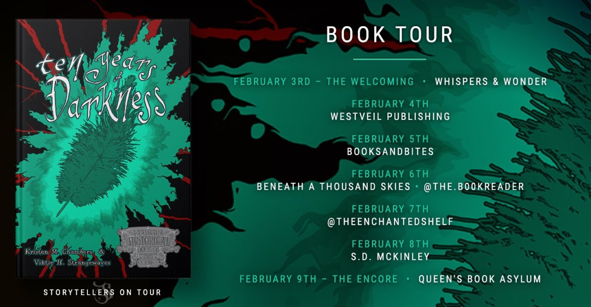 Storytellers On Tour Presents: Ten Years of Darkness by Kristen M. Chambers and Viktor H. Strangewayes
