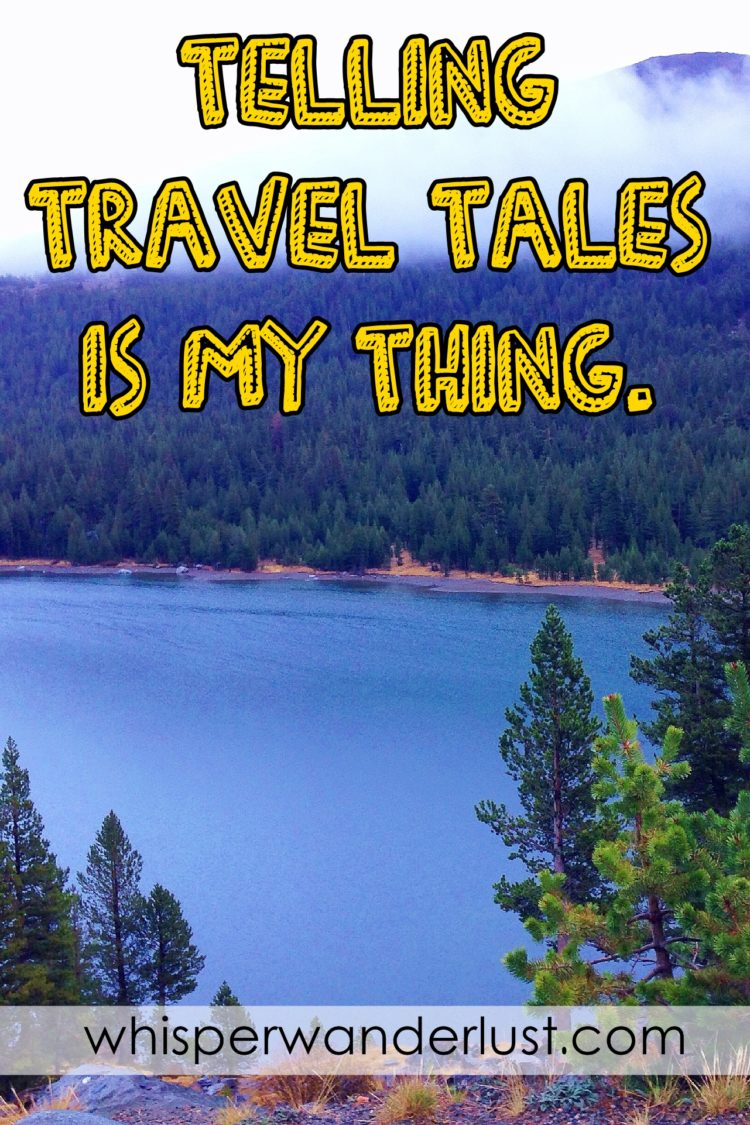 Telling travel tales is my thing.