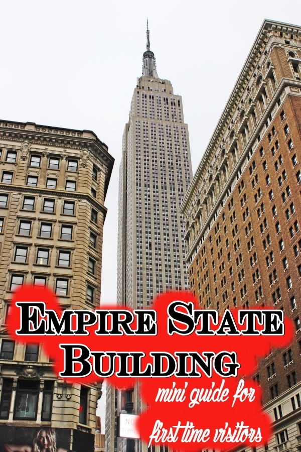 Empire State Building - mini guide for first time visitors