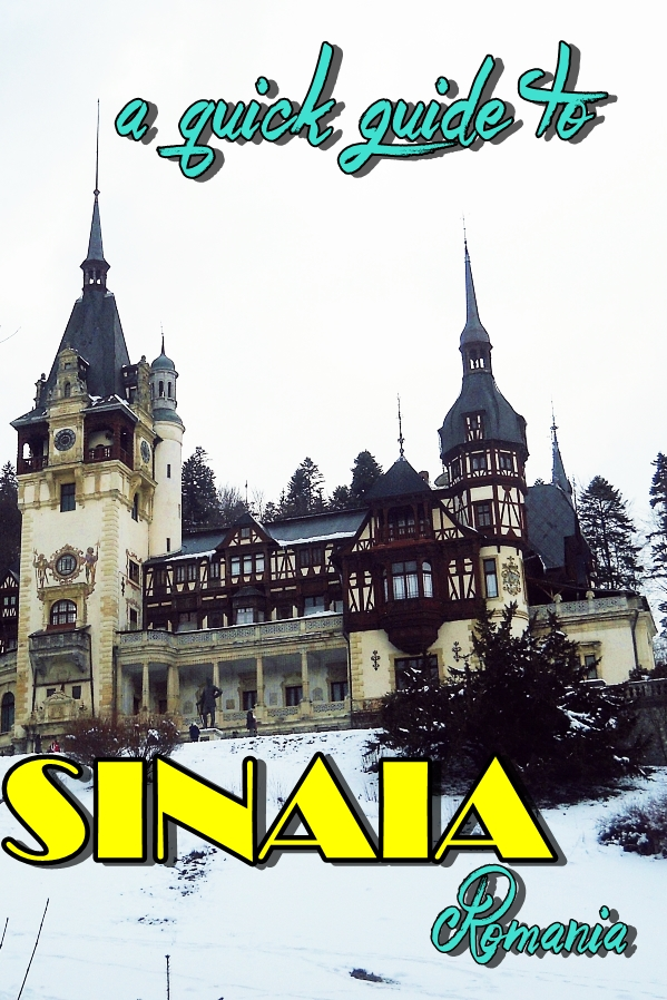 a quick guide to Sinaia
