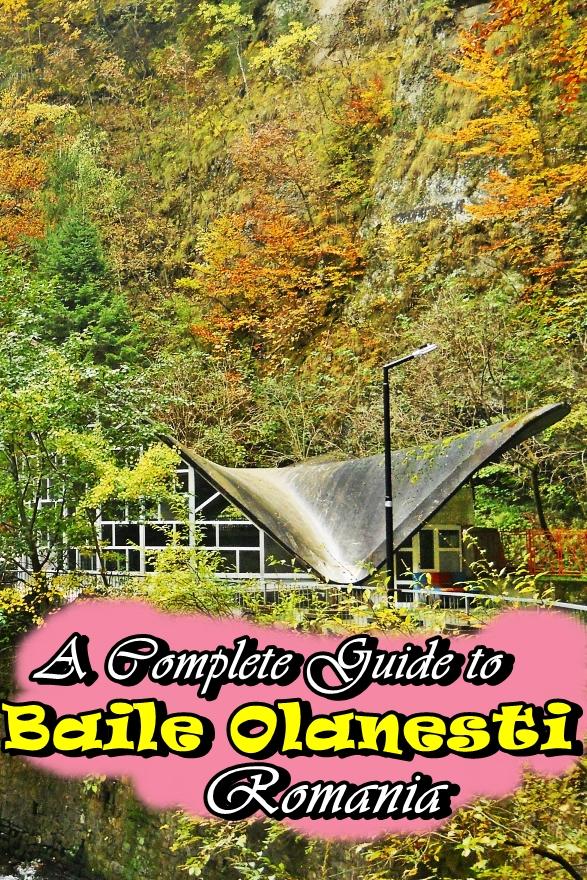 a complete guide to baile olanesti romania