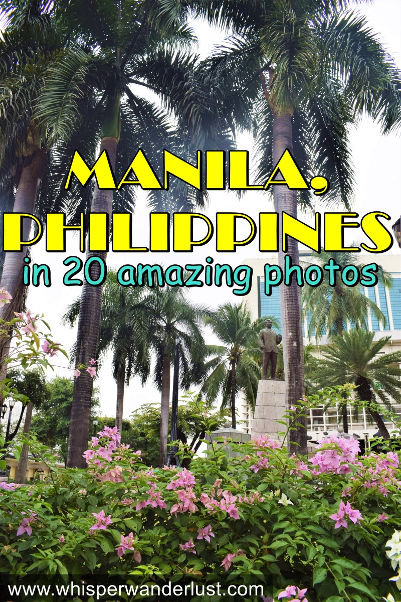 Manila Philippines in 20 amazing photos