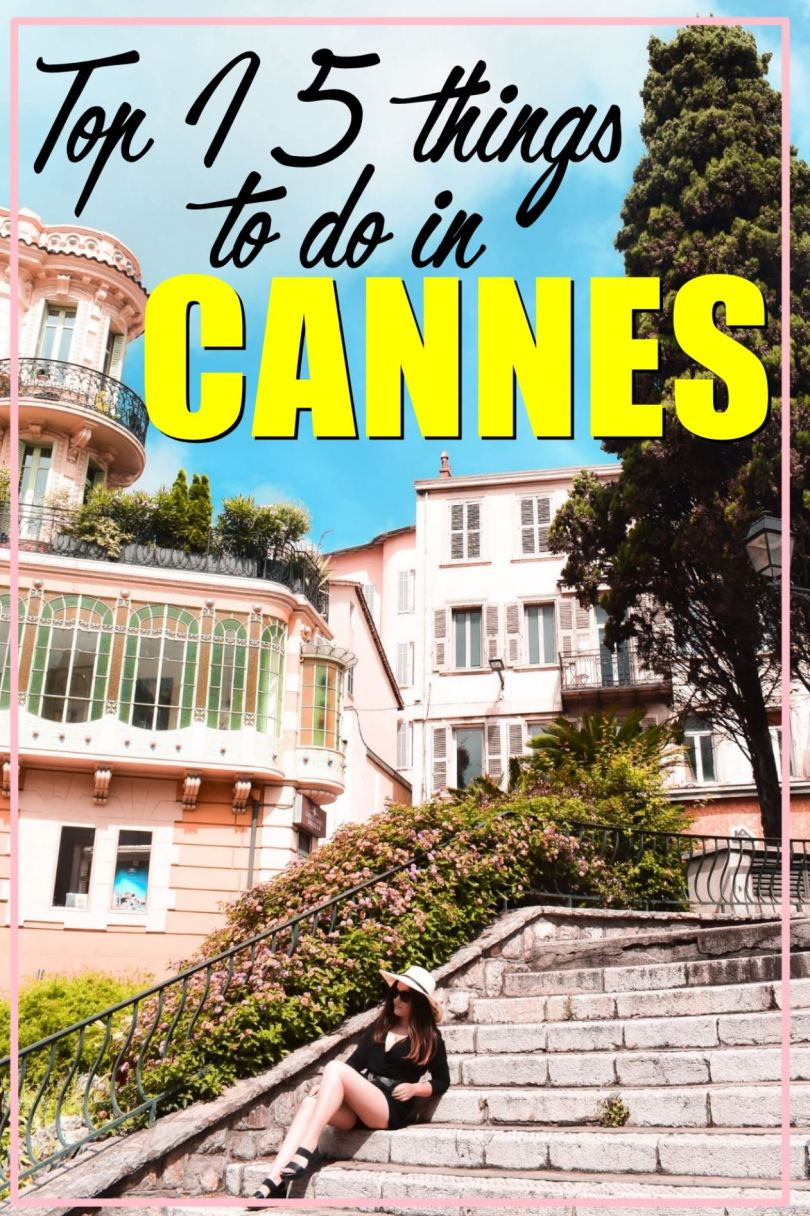 Top 15 things to do in Cannes, France
