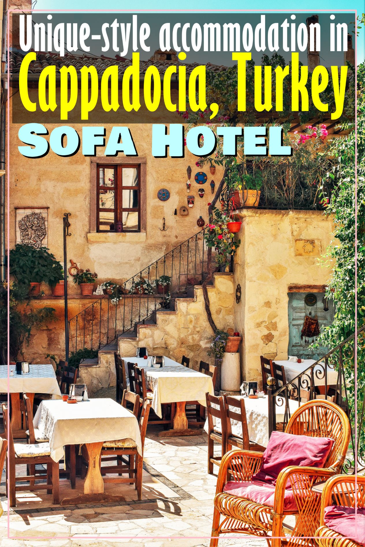 Sofa Hotel Cappadocia Turkey