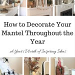 Mantels Around the Year
