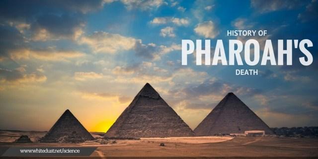 History Of Pharoah's Death