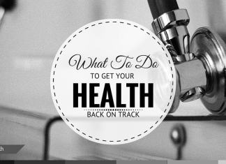 what to do get your health back on track