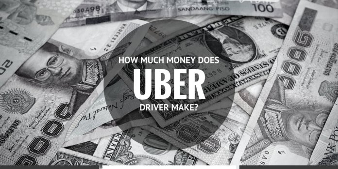 HOW MUCH MONEY DOES UBER DRIVER MAKE