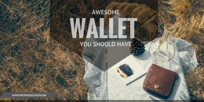 AWESOME WALLET YOU SHOULD HAVE