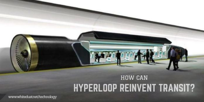How Can Hyperloop Reinvent Transit?