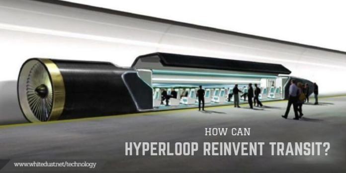 How Can Hyperloop Reinvent Transit?