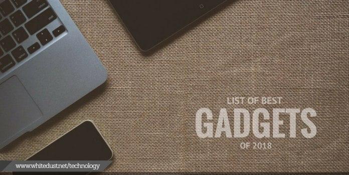 Best Gadgets of 2018