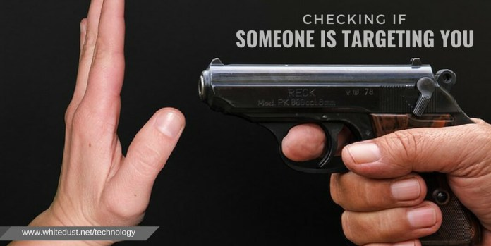 Checking if someone is targeting you