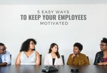 5 EASY WAYS TO KEEP YOUR EMPLOYEES MOTIVATED