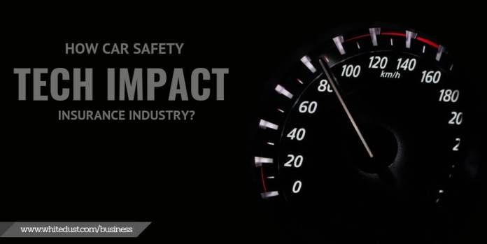 How Car Safety Tech Impact Insurance Industry?