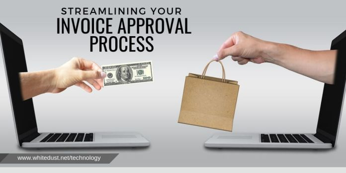 STREAMLINING YOUR INVOICE APPROVAL PROCESS