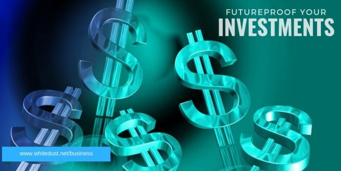 Futureproof your investments