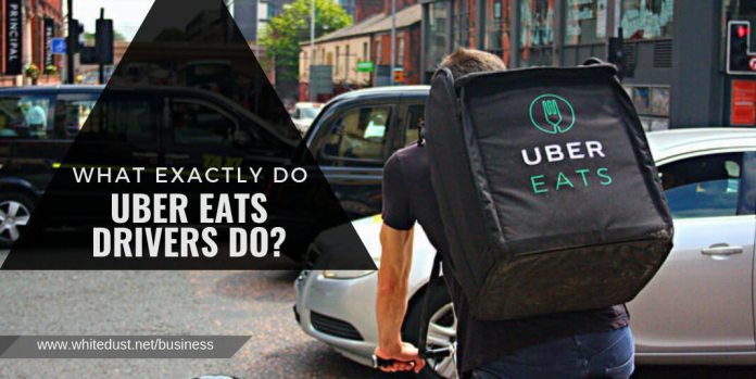 What exactly do Uber Eats drivers do?