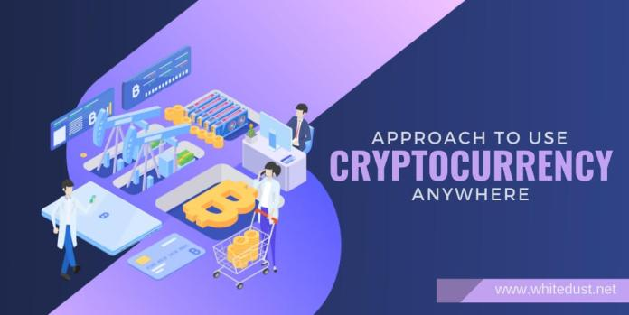 Approach to use cryptocurrency anywhere