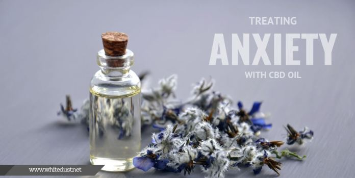 Treating Anxiety with CBD Oil