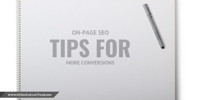 On-Page SEO Tips for More Conversions