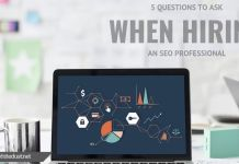5 Questions to Ask When Hiring an SEO Professional