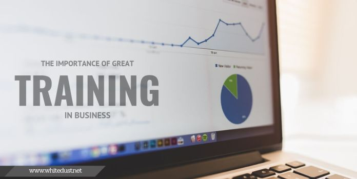 The Importance of Great Training in Business