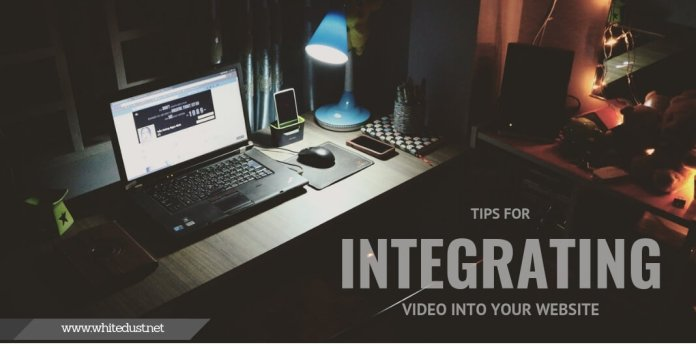 Tips for Integrating Video into Your Website