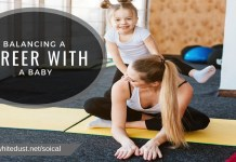BALANCING A CAREER WITH A BABY