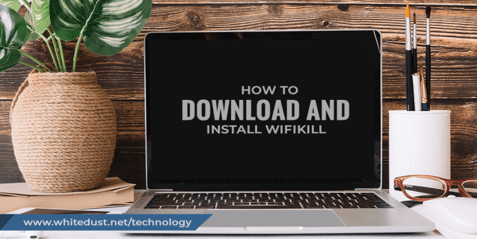how to download and install wifikill