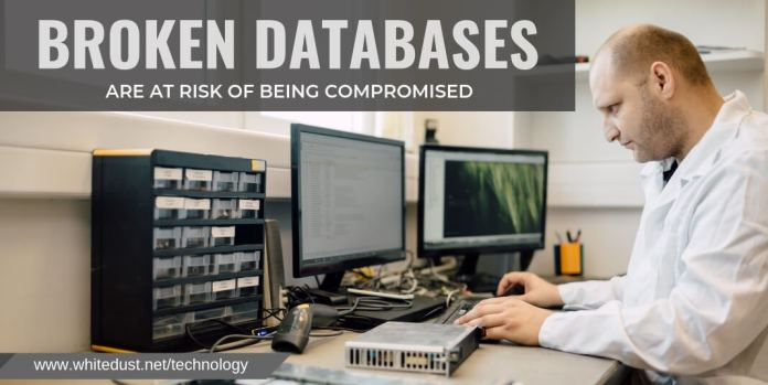 Broken Databases Are At Risk of Being Compromised