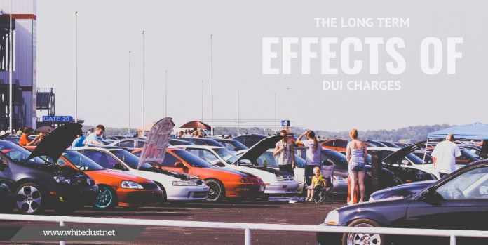 The Long Term Effects of DUI Charges