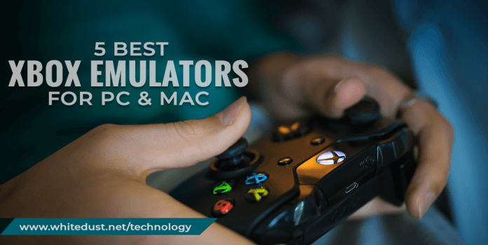 5 Best Xbox Emulators For PC and Mac