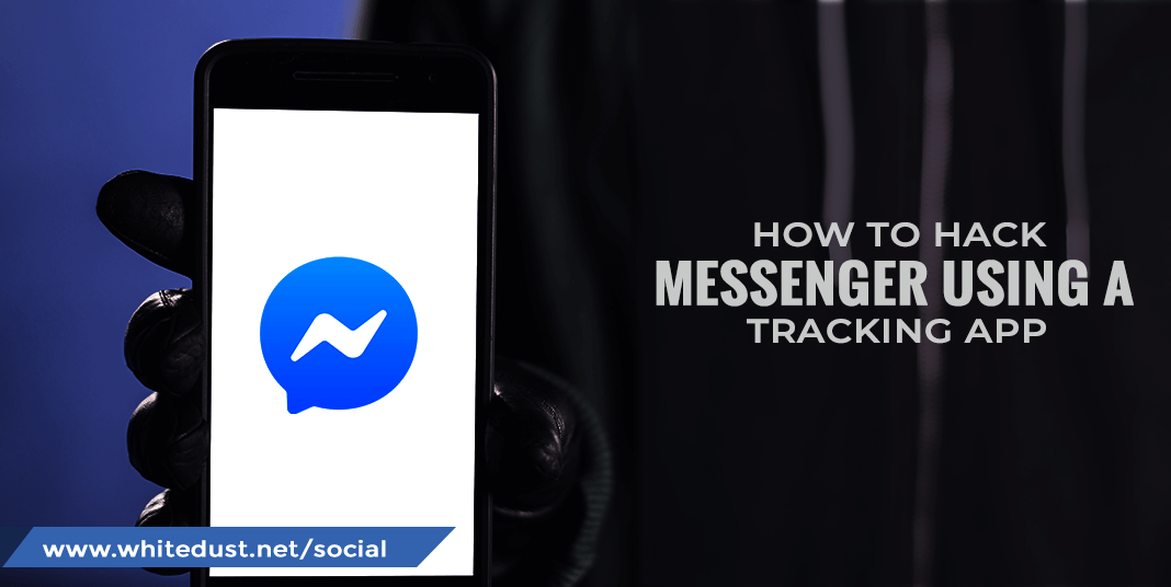 HOW TO HACK FACEBOOK MESSENGER WITHOUT CONSENT | WHITEDUST