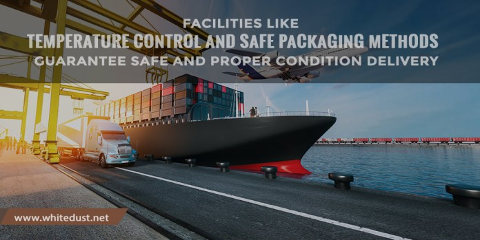 temperature control and safe packaging methods that guarantee safe and proper condition delivery