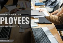 Things to Do When Your Employees Do Not Seem to Respect You