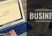 5 Ways to Make Your Business Blog Rank in Google