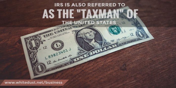IRS-is-also-referred-to-as-the-'Taxman'-of-the-United-States