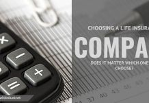 Choosing a life insurance company – Does it matter which one you choose?