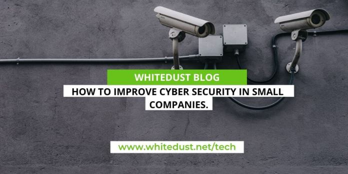 How to improve cyber security in small companies