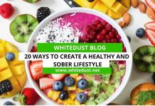 20 Ways to Create a Healthy and Sober Lifestyle