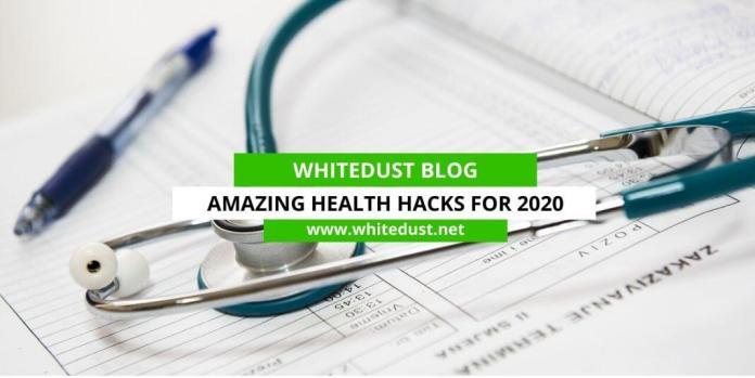 Amazing Health Hacks for 2020