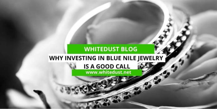 Why Investing In Blue Nile Jewelry Is a Good Call