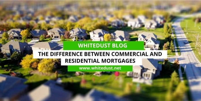 The Difference Between Commercial And Residential Mortgages