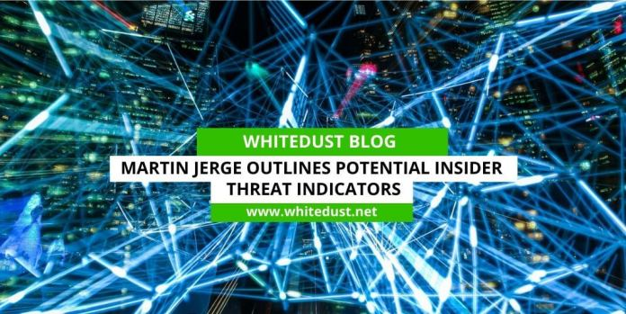 Martin Jerge Outlines Potential Insider Threat Indicators